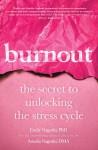 Burnout - Emily Nagoski