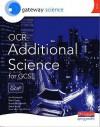 Gateway Science: Ocr Additional Science For Gcse: Additional Higher Student Book (Edexcel Gcse Mathematics S.) - Ian Honeysett, David Lees
