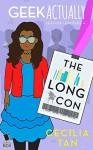The Long Con (Geek Actually Season 1 Episode 4) - Cecilia Tan, Rachel Stuhler, Melissa Blue, Cathy Yardley