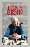 Tony Benn: A Biography. by Jad Adams - Jad Adams