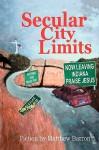 Secular City Limits - Matthew Barron