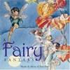 A Fairy Fantasymusic &Amp; Verse Of Fairyland - Robert Herrick, Margaret Howard, William Shakespeare