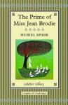 The Prime of Miss Jean Brodie. Muriel Spark - Muriel Spark