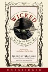 Wicked: The Life And Times Of The Wicked Witch Of The West - Gregory Maguire, John McDonough