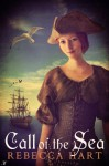 Call of the Sea - Rebecca Hart