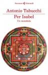 Per Isabel. Un mandala - Antonio Tabucchi