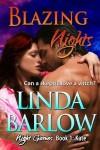 Blazing Nights - Linda Barlow