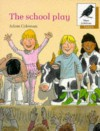 The School Play (Oxford Reading Tree: Stages 8-11: More Jackdaws Anthologies) - Adam Coleman