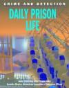 Daily Prison Life - Joanna Rabiger, Charlie Fuller