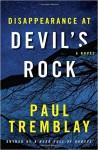 Disappearance at Devil's Rock: A Novel - Paul Tremblay