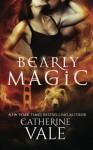 Bearly Magic - Catherine Vale
