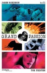 Grand Passion #1 - James Robinson, Tom Feister
