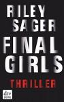 Final Girls: Thriller - Riley Sager, Christine Blum