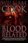 Blood Related - William Cook