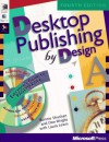 Desktop Publishing by Design: Everyone's Guide to PageMaker 6, with CDROM - Ronnie Shushan, Laura Lewis, Don Wright