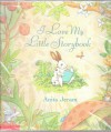 I Love My Little Storybook - Anita Jeram