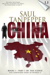 THE FLENSE: China: (Book 1, Part 1 of THE FLENSE series) - Saul Tanpepper