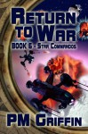 Return to War - Book 6 in The Star Commandos Series - P.M. Griffin