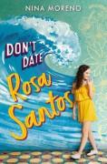 Don't Date Rosa Santos - Nina Moreno