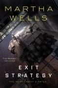 Exit Strategy - Martha Wells