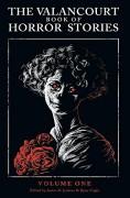 The Valancourt Book of Horror Stories - Francis King,John Blackburn,Richard Marsh,Michael McDowell,Stephen Gregory