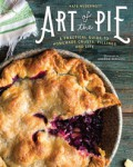 Art of the Pie: A Practical Guide to Homemade Crusts, Fillings, and Life - Kate McDermott,Andrew Scrivani