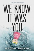 We Know It Was You - Maggie Thrash