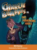 Charlie Bumpers vs. the Squeaking Skull - Bill Harley,Adam Gustavson
