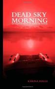 Dead Sky Morning (Experiment in Terror) - Karina Halle