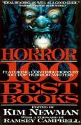 Horror: The 100 Best Books - Stephen Jones,Kim Newman