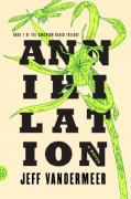 Annihilation - Jeff VanderMeer