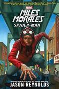 Miles Morales: Spider-Man (A Marvel YA Novel) - Jason Reynolds,Kadir Nelson