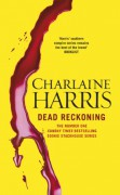 Dead Reckoning - Charlaine Harris