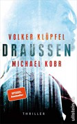 Draußen - Volker Klüpfel,Michael Kobr