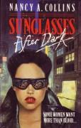 Sunglasses After Dark - Nancy A. Collins