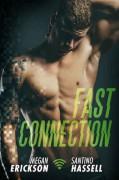 Fast Connection - Megan Erickson,Santino Hassell