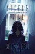 Hidden Girl: The True Story of a Modern-Day Child Slave - Shyima Hall,Lisa Wysocky