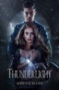 Thunderlight - Adrienne Woods