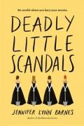 Deadly Little Scandals - Jennifer Lynn Barnes
