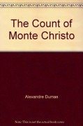 The Count of Monte Christo - Alexandre Dumas