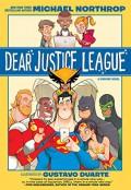 Dear Justice League - Michael Northrop,Gustavo Duarte