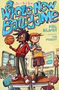 A Whole New Ballgame - Phil Bildner