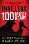 Thrillers: 100 Must-Reads - David Morrell,Hank Wagner