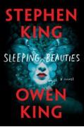 Sleeping Beauties: A Novel - Stephen King,Owen King