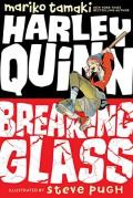 Harley Quinn: Breaking Glass - Steve Pugh,Mariko Tamaki