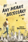 By Any Means Necessary - Candice Montgomery