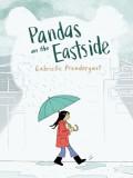 Pandas on the Eastside - Gabrielle Prendergast