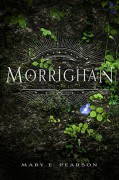 Morrighan: A Remnant Chronicles Novella - Mary E. Pearson