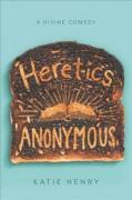 Heretics Anonymous - Katie Henry
