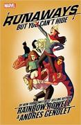 Runaways, Vol. 4: But You Can't Hide - Niko Henrichon,Rainbow Rowell,Andres Genolet